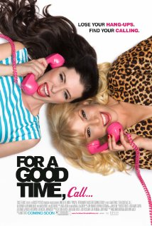 for a good time, call... - imdb